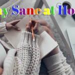Staying Sane at Home -writing-